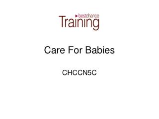 Care For Babies