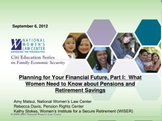 Planning for Your Financial Future, Part I:  What Women Need to Know about Pensions and Retirement Savings