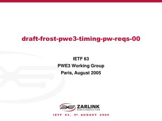 Draft-frost-pwe3-timing-pw-reqs-00