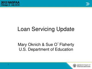 Loan Servicing Update