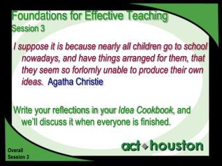 Foundations for Effective Teaching Session 3
