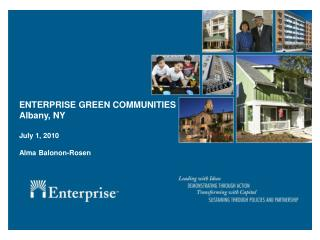 ENTERPRISE GREEN COMMUNITIES Albany, NY  July 1, 2010  Alma Balonon-Rosen