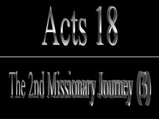 The 2nd Missionary Journey  3