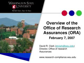 Overview of the Office of Research Assurances ORA February 7, 2007