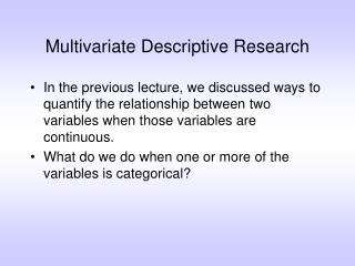 Multivariate Descriptive Research