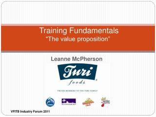 Training Fundamentals  The value proposition