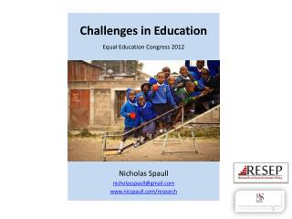 Challenges in Education    Equal Education Congress 2012
