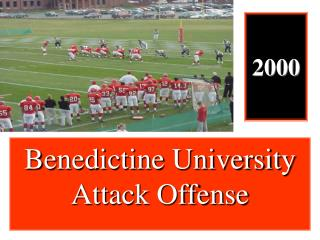 Benedictine University Attack Offense
