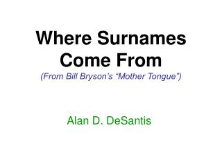 Where Surnames  Come From From Bill Bryson s  Mother Tongue