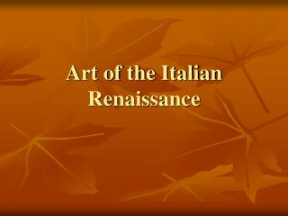 Art of the Italian Renaissance