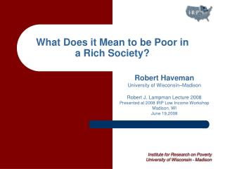 What Does it Mean to be Poor in a Rich Society