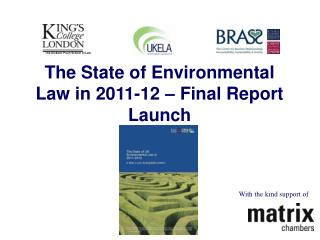 The State of Environmental Law in 2011-12   Final Report Launch