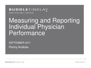 Measuring and Reporting Individual Physician Performance