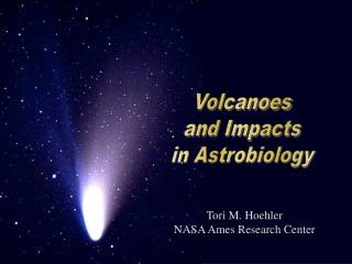 Tori M. Hoehler NASA Ames Research Center