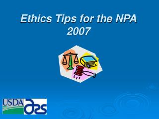 Ethics Tips for the NPA 2007