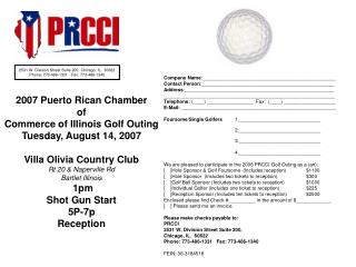 2007 Puerto Rican Chamber  of  Commerce of Illinois Golf Outing Tuesday, August 14, 2007   Villa Olivia Country Club Rt