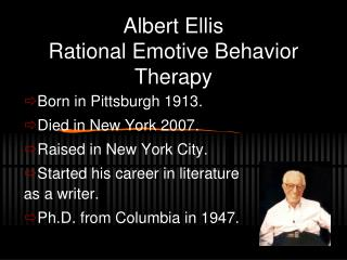 Albert Ellis Rational Emotive Behavior Therapy
