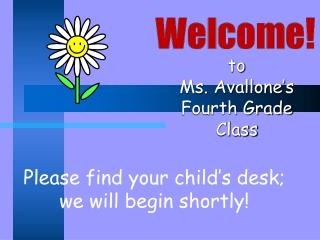 To  Ms. Avallone s Fourth Grade Class