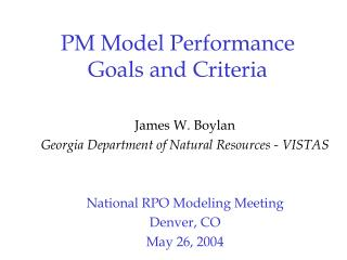 PM Model Performance  Goals and Criteria