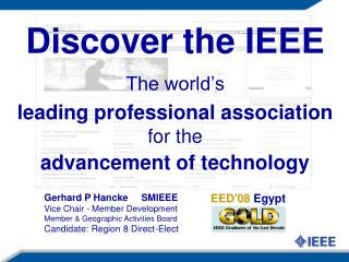 Discover the IEEE  The world s  leading professional association for the  advancement of technology