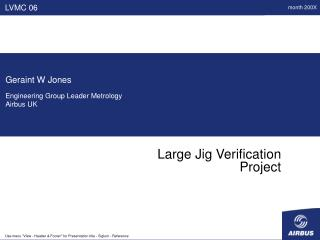 Large Jig Verification Project
