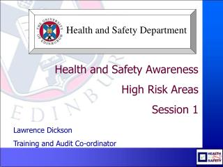 Health and Safety Awareness High Risk Areas Session 1