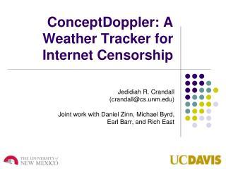 ConceptDoppler: A Weather Tracker for Internet Censorship
