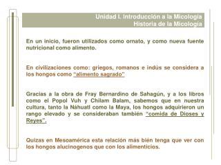 Unidad I. Introducci n a la Micolog a Historia de la Micolog a