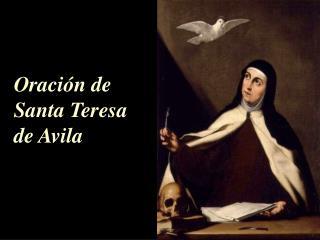Oraci n de Santa Teresa de Avila