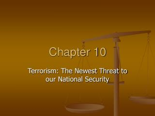 Terrorism: The Newest Threat to our National Security