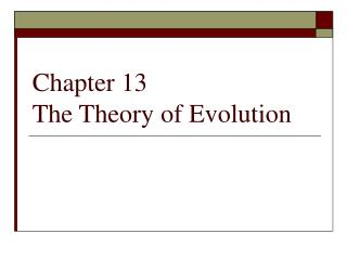 Chapter 13 The Theory of Evolution
