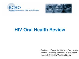 HIV Oral Health Review