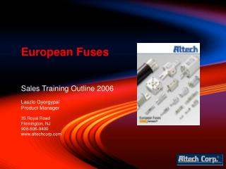 Sales Training Outline 2006  Laszlo Gyorgypal Product Manager