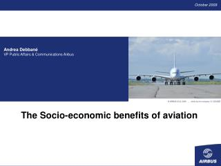 The Socio-economic benefits of aviation