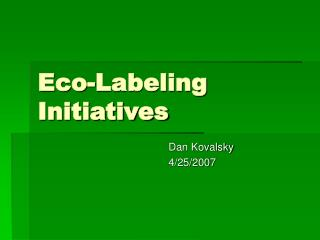 Eco-Labeling Initiatives