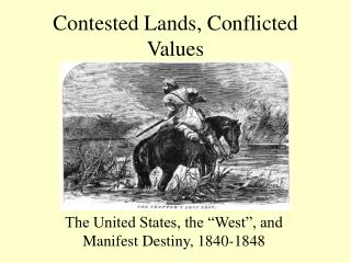 Contested Lands, Conflicted Values