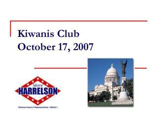 Kiwanis Club  October 17, 2007