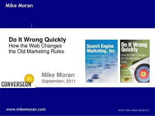 Do It Wrong Quickly How the Web Changes the Old Marketing Rules
