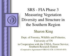 SRS - FIA Phase 3 Measuring Vegetation Diversity and Structure in the Southern Region