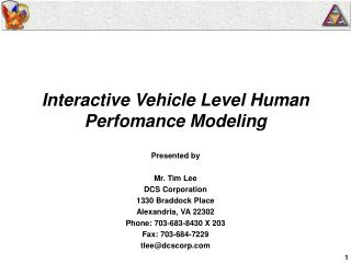 Interactive Vehicle Level Human Perfomance Modeling