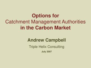 Options for  Catchment Management Authorities  in the Carbon Market