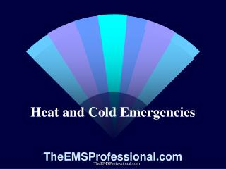 Heat and Cold Emergencies