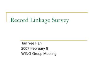 Record Linkage Survey