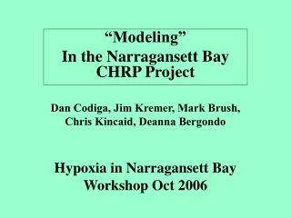 Hypoxia in Narragansett Bay Workshop Oct 2006