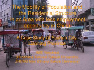 The Mobility of Population and  the Residential Structure  in an Area with less employment  opportunity in China:   A Ca