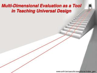 Multi-Dimensional Evaluation as a Tool in Teaching Universal Design