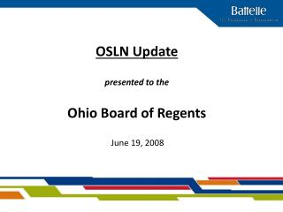 OSLN Update  presented to the  Ohio Board of Regents