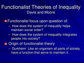Functionalist Theories of Inequality Davis and Moore