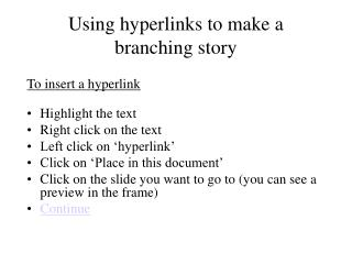 Using hyperlinks to make a branching story