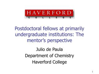 Postdoctoral fellows at primarily undergraduate institutions: The mentor s perspective